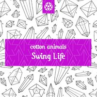 Swing Life — Cotton Animals