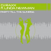 Party Till the Sunrise — DJ Raxx