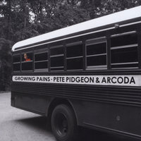 Growing Pains — Pete Pidgeon & Arcoda