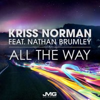 All the Way — Nathan Brumley, Kriss Norman