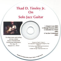 Thad D.Tinsley Jr. On Solo Jazz Guitar — Thad D. Tinsley Jr.