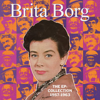 The EP-Collection 1957-1963 — Brita Borg