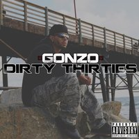 Dirty 30's — Gonzo