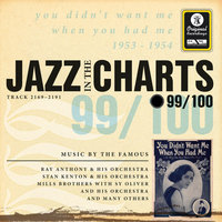 Jazz In The Charts Vol. 99  - You Didn't Want Me When You Had Me — Sampler