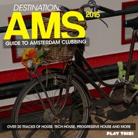 Destination AMS - Guide To Amsterdam Clubbing 2015 — сборник