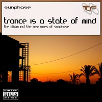 Trance Is a State of Mind — Sunphase