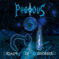 Realm of Disorder — Phobous