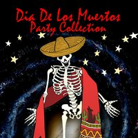 Dia De Los Muertos Party Collection — сборник