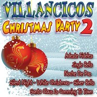 Villancicos Christmas Party 2 — сборник