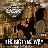 The Bigtyme Way 1992-1997 — Ugk