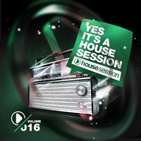 Yes, It's A Housesession -, Vol. 16 — сборник