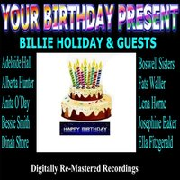 Your Birthday Present - Billie Holiday & Guests — сборник