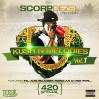 Kush n Melodies — Cabby, Young Doe, SCORP DEZEL, Innerstate Ike, HD, Dead Mic