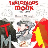 Round Midnight — Thelonious Monk