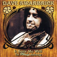 It Suits Me Well - The Transatlantic Anthology — Dave Swarbrick