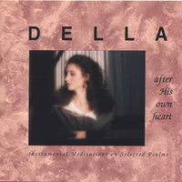 After His Own Heart — Della