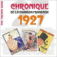 The French Song / Chronique De La Chanson Française [1927], Volume 4 — сборник