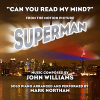 """Can You Read My Mind?"" - From ""Superman: The Movie"" (John WIlliams) — Mark Northam"