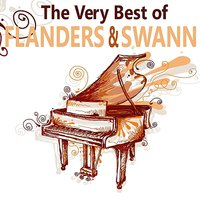 The Very Best of Flanders & Swann — Donald Swann, Micheal Flanders