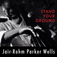 Stand Your Ground — Jair - Rohm Parker Wells