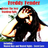 Before the Next Teardrop Falls — Freddy Fender