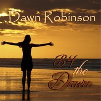 B4 the Dawn — Dawn Robinson & Darryl Clifton