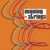 Moving Strings — The Moving Strings