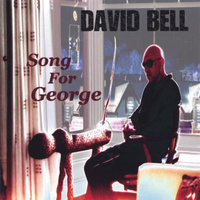 Song for George — David Bell