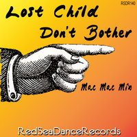 Don't Bother — Lost Child