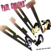 The Kids Are the Same — Paul Collins' Beat