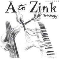 Triology — A to Zink