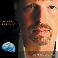World Rising — Ben Dowling