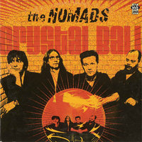 Crystal Ball/Mirrors — The Nomads