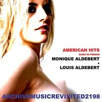 American Hits Sung in French — Monique Aldebert, Louis Aldebert