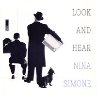 Look and Hear — Nina Simone