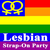 Lesbian Strap-On Party — сборник