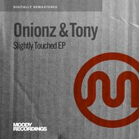 Slightly Touched EP — Onionz