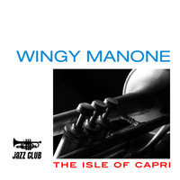 The Isle of Capri — Wingy Manone