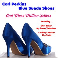 Blue Suede Shoes and More Milion Sellers — сборник