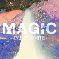 Magic — Paperwhite