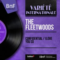 Confidential / I Love You So — The Fleetwoods