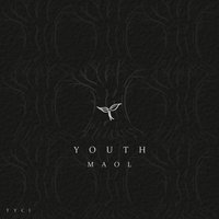 Youth — Maol