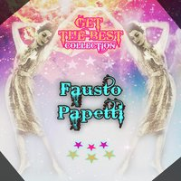 Get The Best Collection — Fausto Papetti