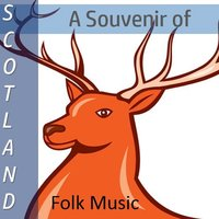 A Souvenir of Scotland: Folk Music — сборник