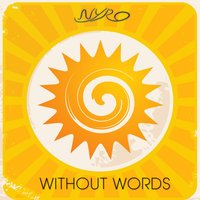 Without Words — Nyro, Nyro Project