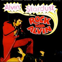 Rock With Alvin — Alvin Stardust