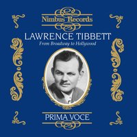 Lawrence Tibbett: From Broadway to Hollywood — Джордж Гершвин, Vincent Youmans, Stephen Foster, William Arms Fisher, Jacques Wolfe, Herbert Stothart, Оскар Штраус
