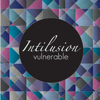 Vulnerable — Intilusion