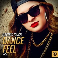 Electric Touch: Dance Feel, Vol. 1 — сборник