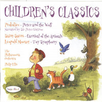 Prokofiev: Peter and the Wolf / Saint-Saens: Carnival of the Animals — Peter Ustinov, Nicholas Walker, Laura O'Gorman, The Philharmonia, Philip Ellis